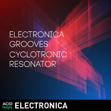 Electronica Grooves - Cyclotronic Resonator