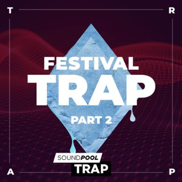 Trap - Festival Trap - Part 2