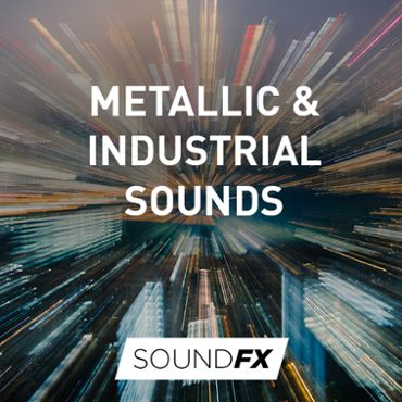 Metallic & Industrial Sounds