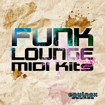 Funk Lounge MIDI Kits