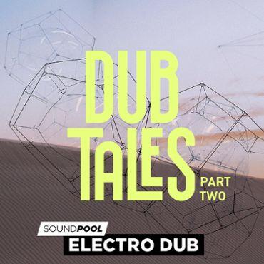 Electro Dub - Dub Tales - Part 2