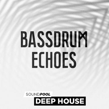 Deep House - Bassdrum Echoes