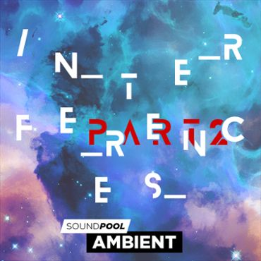Ambient - Interferences - Part 2