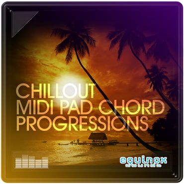 Chillout MIDI Pad Chord Progressions
