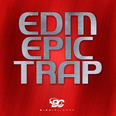EDM Epic Trap