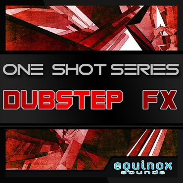 One-Shot Series: Dubstep FX