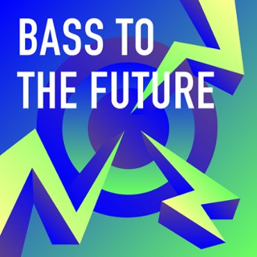 Bass to the Future