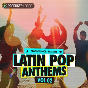 Latin Pop Anthems 2