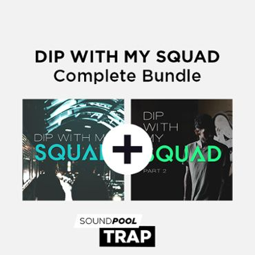 Dip With My Squad - Complete Bundle
