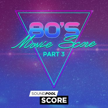Score - 80s Movie Score - Part 3