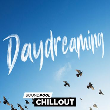 Chillout - Daydreaming