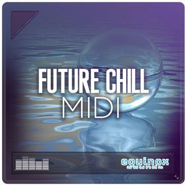 Future Chill: MIDI
