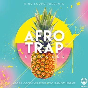 Afro Trap & Vocals Vol 1