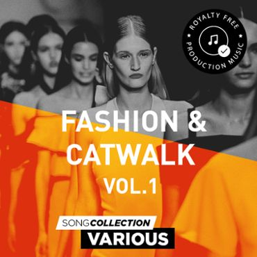 Fashion & Catwalk Vol. 1 - Royalty Free Production Music