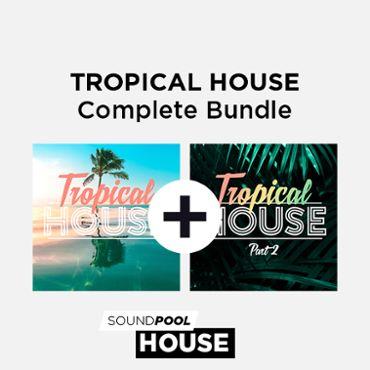 Tropical House - Complete Bundle