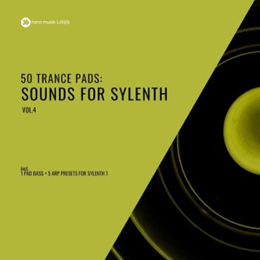 50 Trance Pads Sounds for Sylenth Vol 4