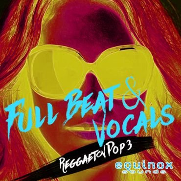 Full Beat & Vocals: Reggaeton Pop 3