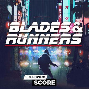 Score - Blades & Runners - Part 1