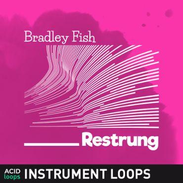 Bradley Fish - Restrung