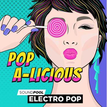 Electro Pop - Pop-a-licious