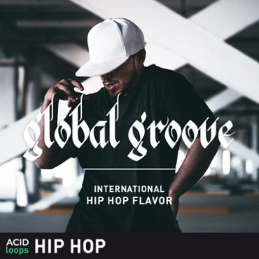 Global Groove - International Hip Hop Flavor