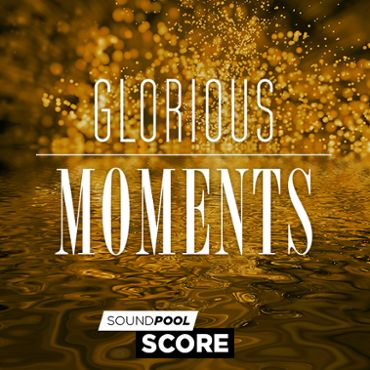 Score - Glorious Moments