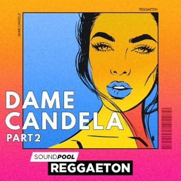 Dame Candela - Part 2