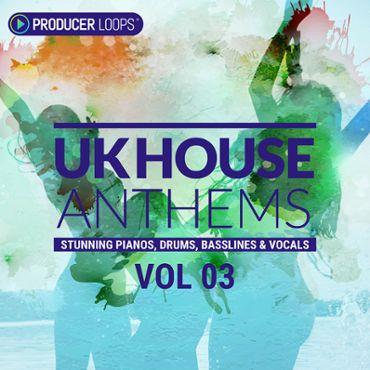 UK House Anthems Vol 3