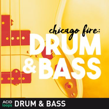 Chicago Fire - Drum & Bass