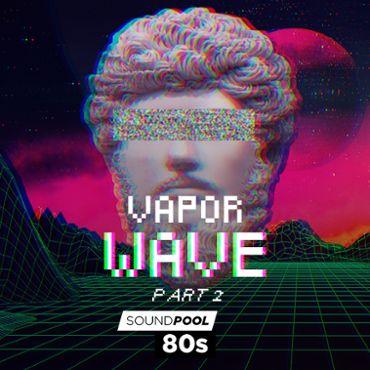80s - Vaporwave - Part 2