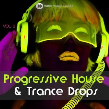 Progressive House & Trance Drops Vol 3