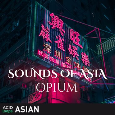 Sounds of Asia - Opium