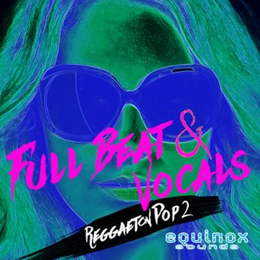 Full Beat & Vocals: Reggaeton Pop 2