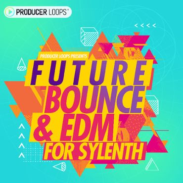 Future Bounce & EDM For Sylenth