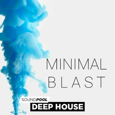 Deep House - Minimal Blast - Part 1