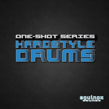 One-Shot Series: Hardstyle Drums