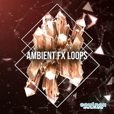 Ambient FX Loops