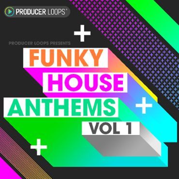 Funky House Anthems Vol 1