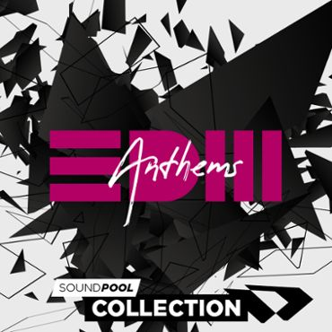EDM Anthems