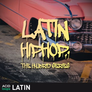 Latin Hip-Hop - The Hybrid Series