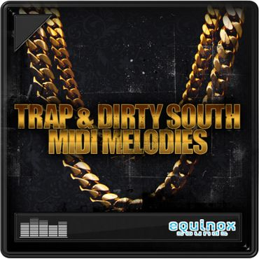 Trap & Dirty South MIDI Melodies