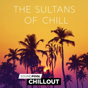 Chillout - The Sultans of Chill