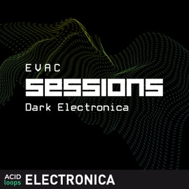 EVAC Sessions - Dark Electronica