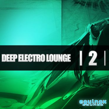 Deep Electro Lounge 2