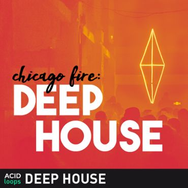 Chicago Fire - Deep House