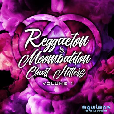 Reggaeton & Moombahton Chart Hitters Vol 1