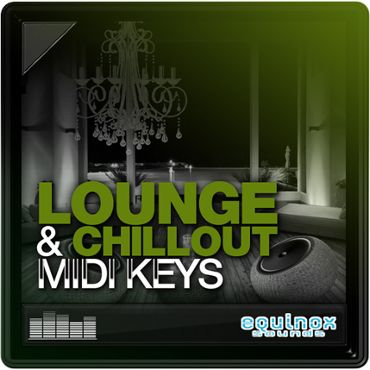 Lounge & Chillout MIDI Keys