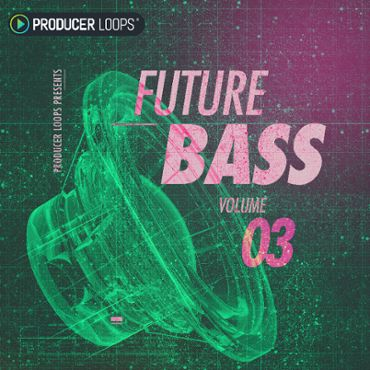 Future Bass Vol 3