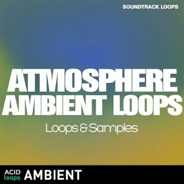 Atmosphere Ambient Loops