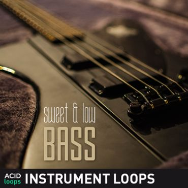Sweet & Low Bass